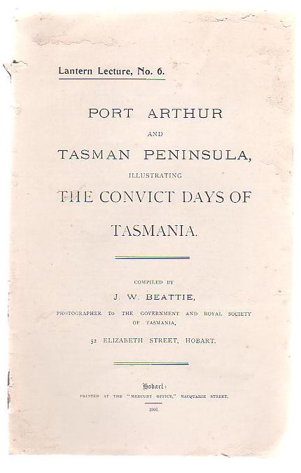 Image for Port Arthur And Tasman Peninsula, Illustrating The Convict Days Of Tasmania
