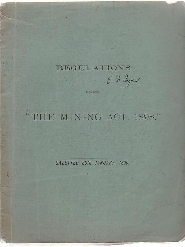 "Image for Regulations Made Under ""The Mining Act, 1898."""