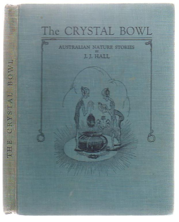 Image for The Crystal Bowl Australian Nature Stories