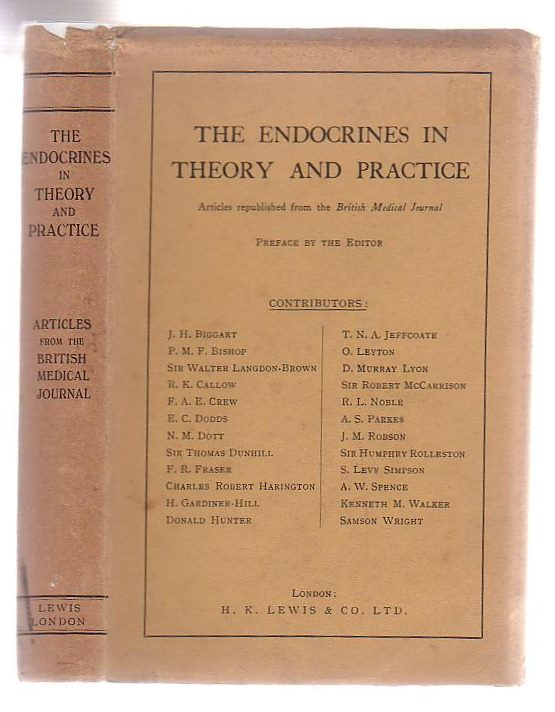 Image for The Endocrines In Theory And Practice Articles Republished From The British Medical Journal
