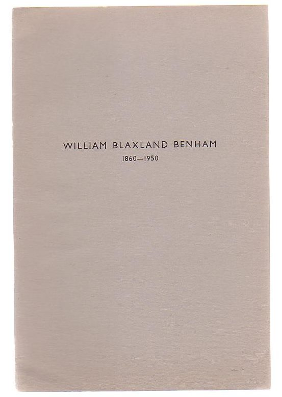 Image for William Blaxland Benham 1860 - 1950