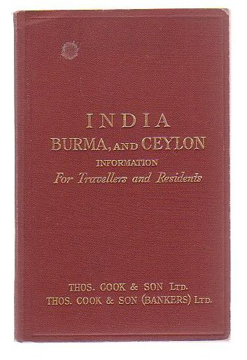 Image for India, Burma And Ceylon Information For Travellers And Residents
