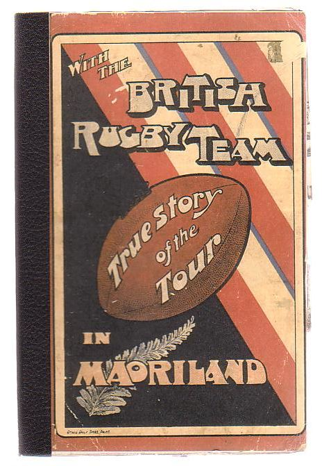 Image for With The British Rugby Team True Story Of The Tour In Maoriland
