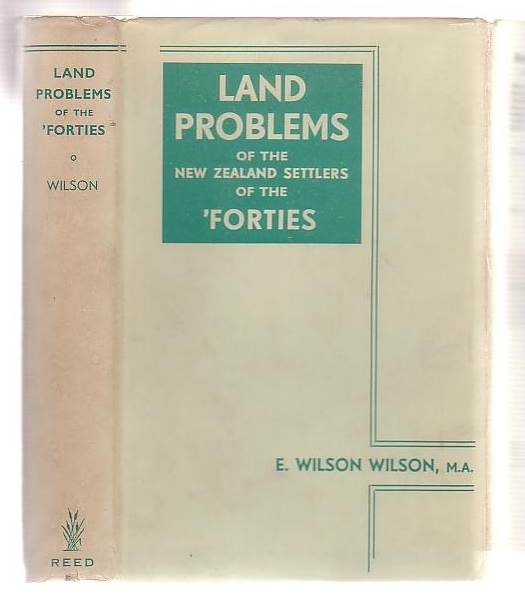Image for Land Problems Of The New Zealand Settlers Of The 'Forties
