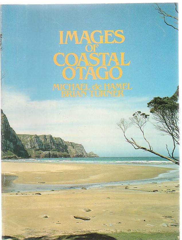 Image for Images Of Coastal Otago