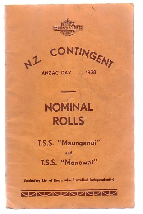 "Image for N.Z. Contingent Anzac Day . . . 1938 Nominal Rolls T.S.S. ""Maunganui"" and T.S.S. ""Monowai"""