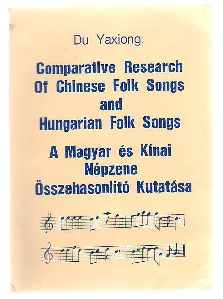 Image for Comparative Research Of Chinese Folk Songs And Hungarian Folk Songs