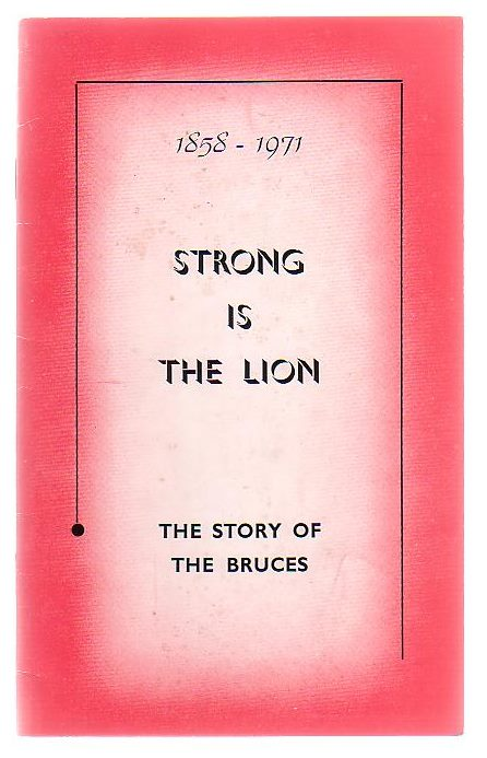 Image for Strong Is The Lion (1858 - 1971) The Story Of The Bruces