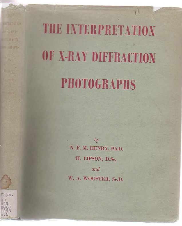 Image for The Interpretation Of X-Ray Diffraction Photographs