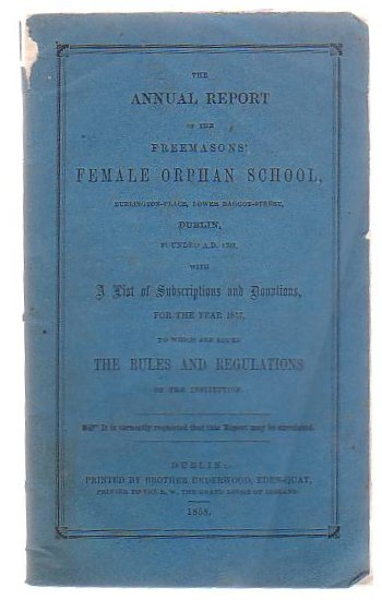 Image for The Annual Report Of The Freemasons' Female Orphan School
