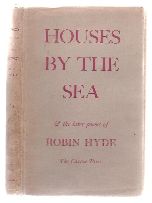 Image for Houses By The Sea & The Later Poems Of Robin Hyde