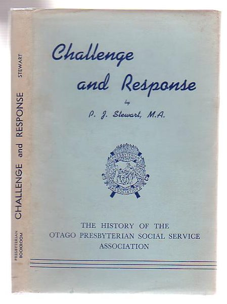 Image for Challenge And Response The History Of The Otago Presbyterian Social Service Association