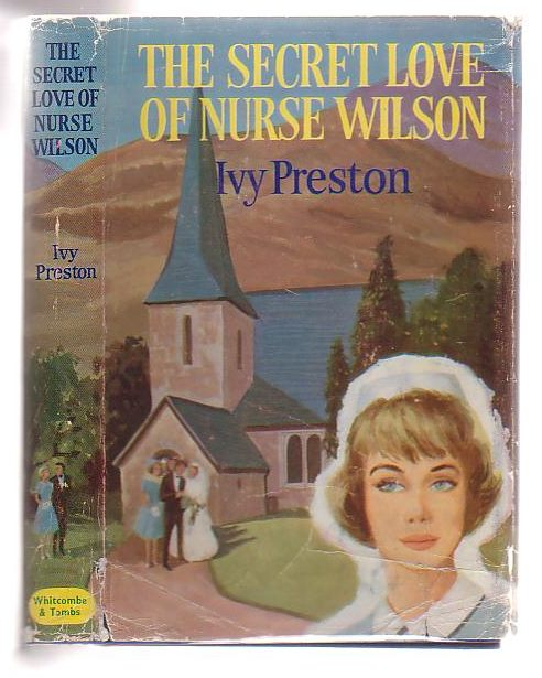 Image for The Secret Love Of Nurse Wilson