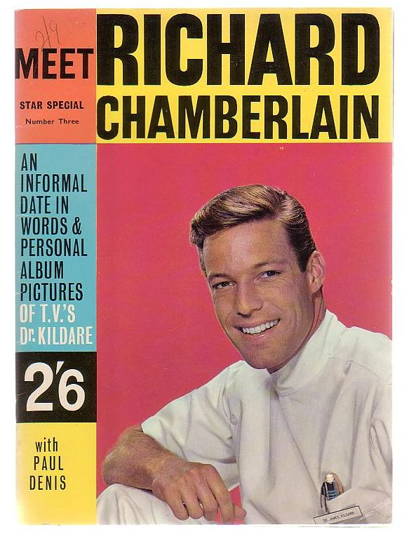 Image for Meet Richard Chamberlain Tv's Dr. Kildare An informal date in words and personal album pictures