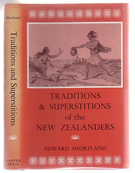 Image for Traditions And Superstitions Of The New Zealanders: With Illustrations Of Their Manners And Customs