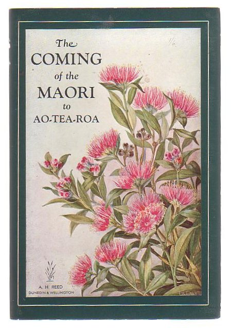 Image for The Coming Of The Maori To Ao-Tea-Roa