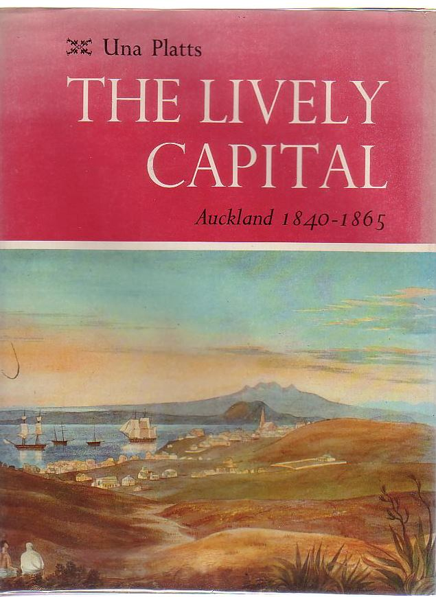 Image for The Lively Capital Auckland 1840-1865