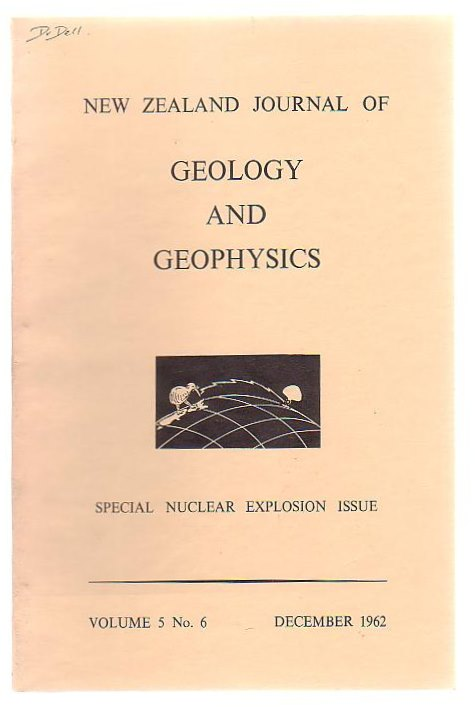 Image for New Zealand Journal Of Geology And Geophysics Special Nuclear Explosion Issue Volume 5 No. 6