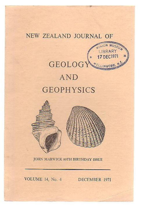 Image for New Zealand Journal Of Geology And Geophysics John Marwick 80th Birthday Issue Volume 14, No.4