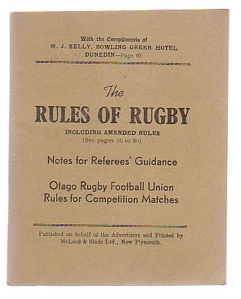 Image for The Rules Of Rugby Including Amended Rules Notes For Referees' Guidance Otago Rugby Football Union Rules For Competition Matches