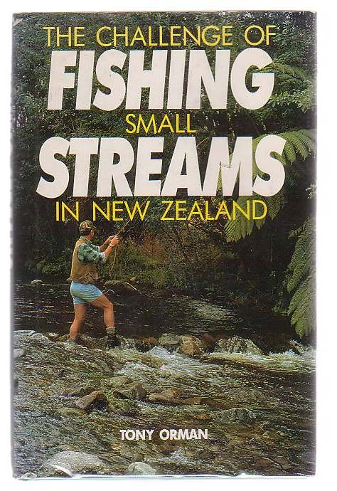 Image for The Challenge Of Fishing In Small Streams In New Zealand