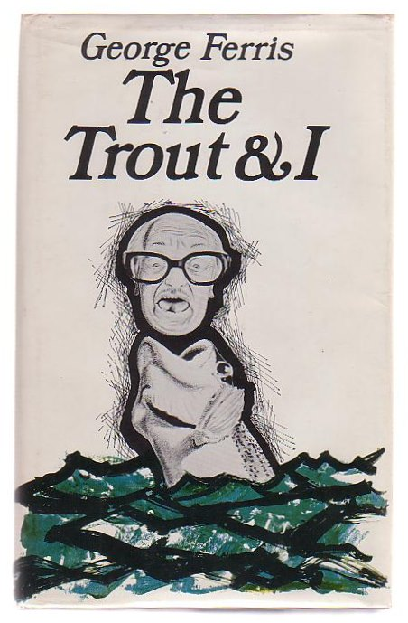 Image for The Trout & I