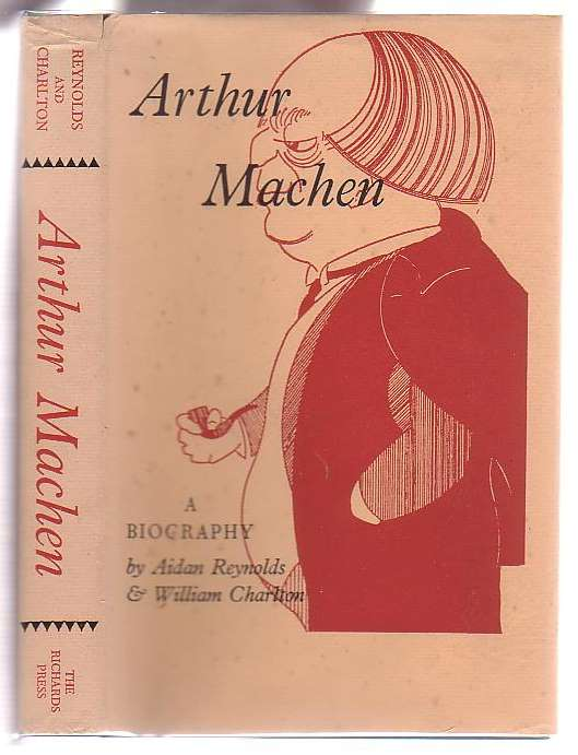 Image for Arthur Machen: A Short Account of his Life and Work