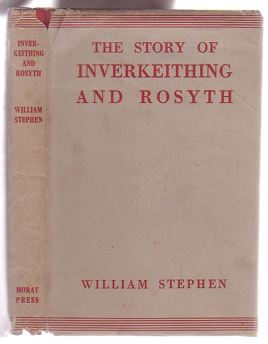 Image for The Story of Inverkeithing and Rosyth