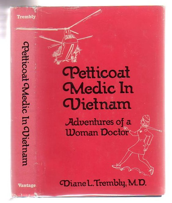 Image for Petticoat Medic In Vietnam Adventures Of A Women Doctor
