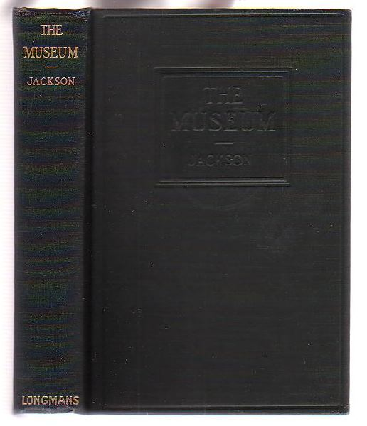 Image for The Museum: A Manual of the Housing and Care of Art Collections