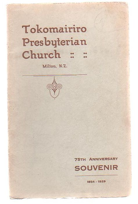 Image for Tokomairiro Presbyterian Church 1854 - 1929
