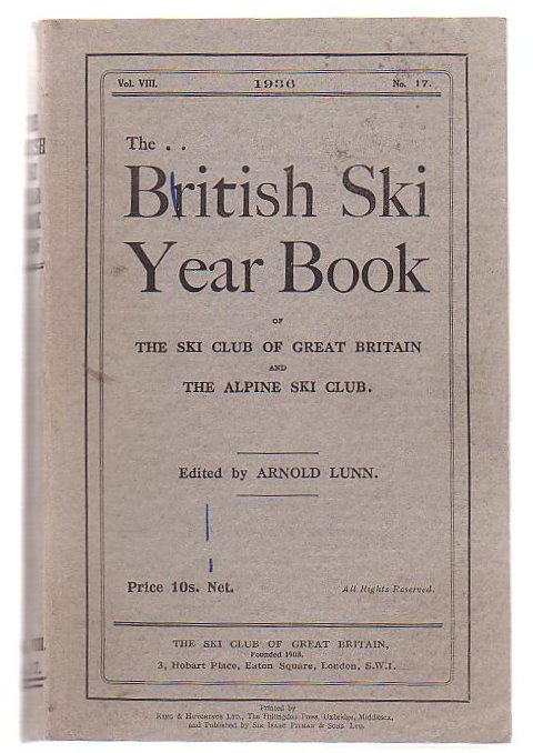 Image for The British Ski Yearbook Of The Ski Club Of Great Britain And The Alpine Ski Club Vol. VIII, 1936 No.17