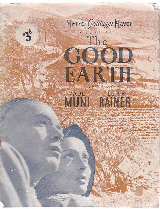 Image for Metro-Goldwyn-Mayer Presents The Good Earth Starring Paul Muni [and] Luise Rainer