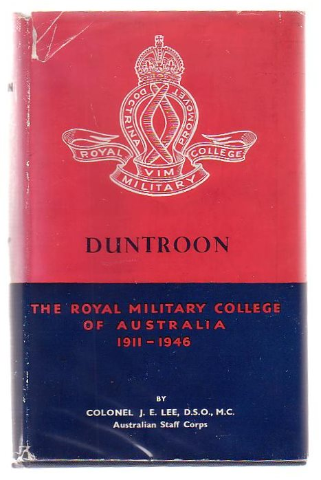 Image for Duntroon The Royal Military College Of Australia 1911 - 1946
