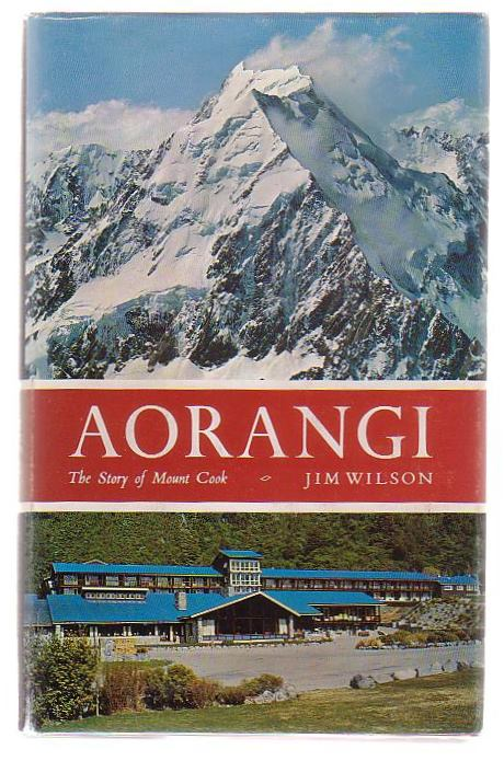 Image for Aorangi: The Story of Mount Cook