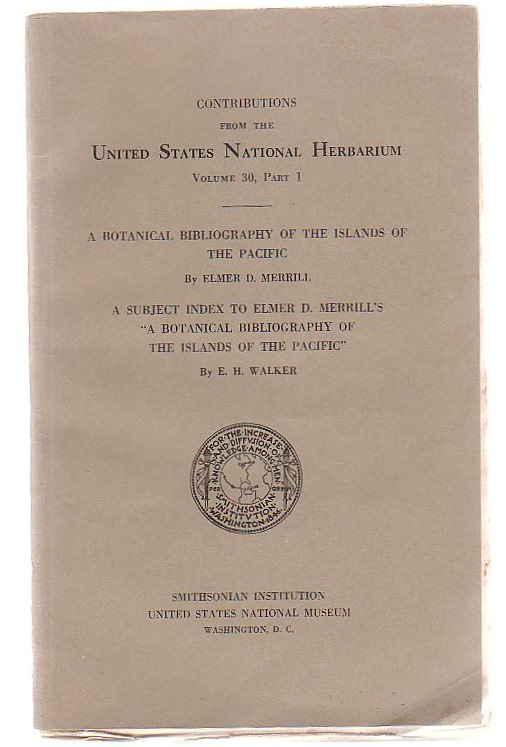 Image for Contributions From The United States National Herbarium Volume 30 Part I A Botanical Bibliography Of The Islands Of The Pacific